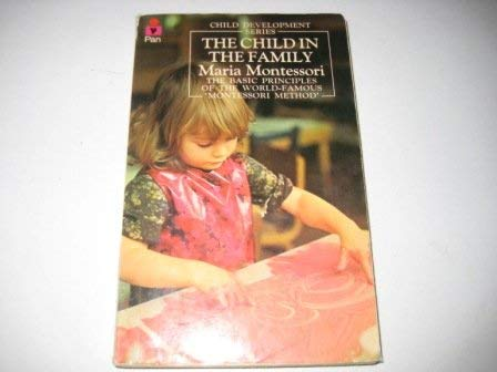 9780330244015: The Child in the Family (Child development)