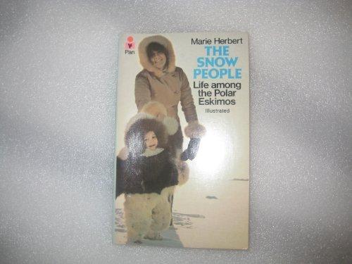 9780330244121: The Snow People: Life Among the Polar Eskimos