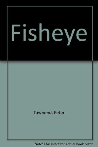 9780330244145: Fisheye
