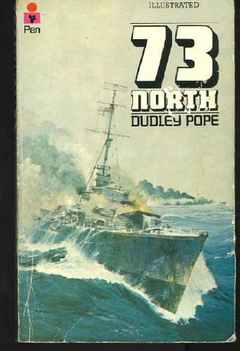 9780330244411: 73 North: Battle of the Barents Sea