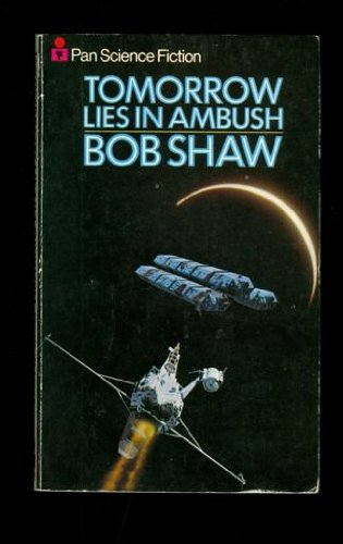 9780330244435: Tomorrow Lies in Ambush (Pan science fiction)