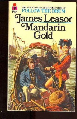 Mandarin Gold: james leasor