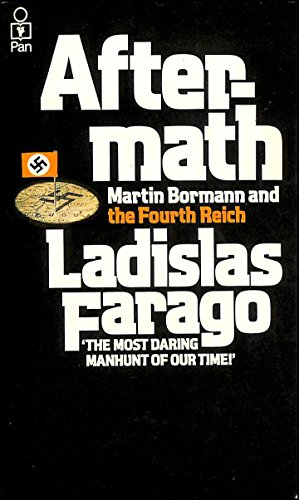 9780330245579: Aftermath: Martin Bormann and the Fourth Reich