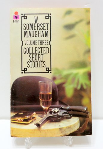 9780330245760: W Somerset Maugham Collected Stories Vol (Vol 3)