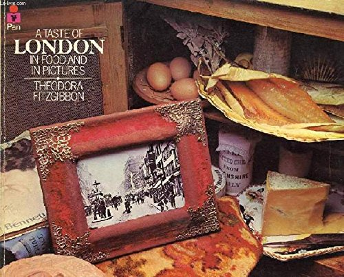 A Taste of London (0330245805) by Theodora FitzGibbon; George Morrison