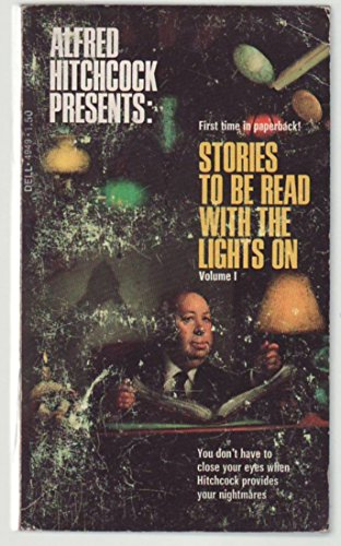 Stories to be Read with the Lights On, Book 1 (033024597X) by Alfred Hitchcock
