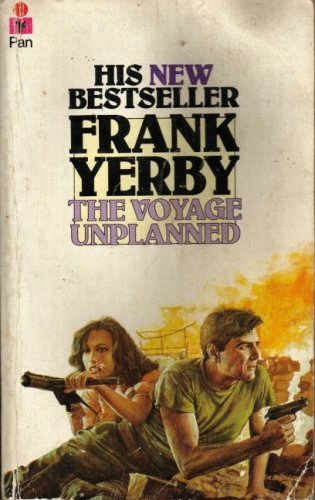 The Voyage Unplanned (9780330246316) by Yerby, Frank