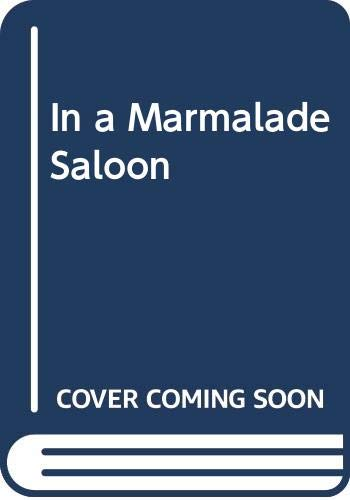 9780330246347: In a Marmalade Saloon