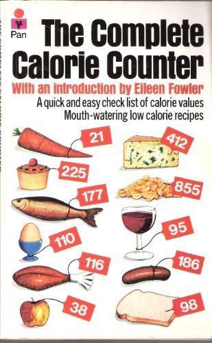 9780330246514: The Complete Calorie Counter (A Pan Original)