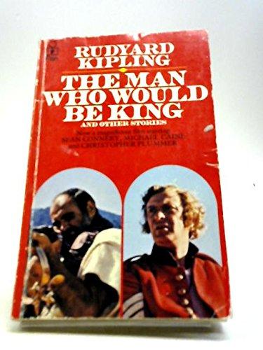 The Man Who Would be King and: Kipling, Rudyard