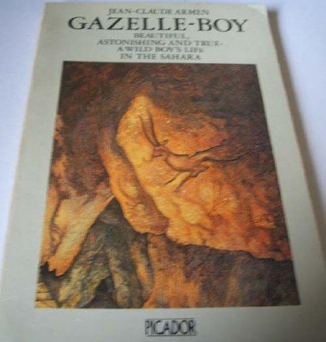9780330246729: Gazelle Boy (Picador)