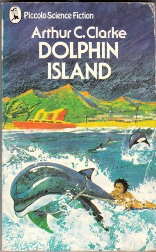 9780330247023: Dolphin Island - A Story Of The People Of The Sea