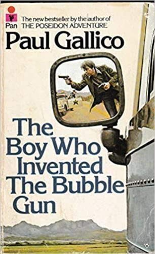 9780330247061: Boy Who Invented the Bubble Gun: An Odyssey of Innocence