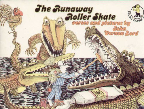 Runaway Roller Skate (Piccolo Books) (0330247336) by Lord, John Vernon