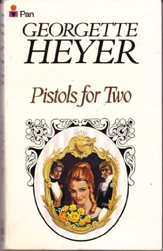 Pistols for Two and Other Stories