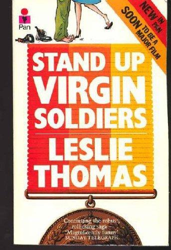 Stand Up Virgin Soldiers: Leslie Thomas