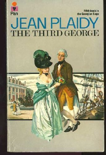 9780330247924: The Third George (The Fifth Book In The Georgian Saga)