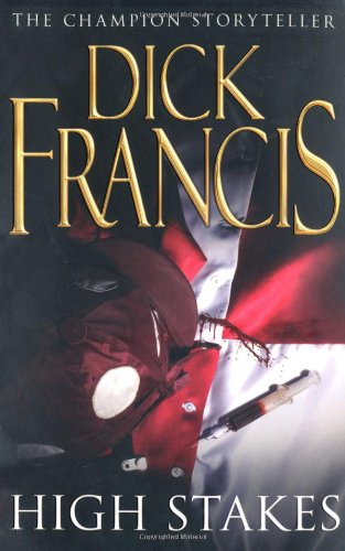 High Stakes: Francis, Dick