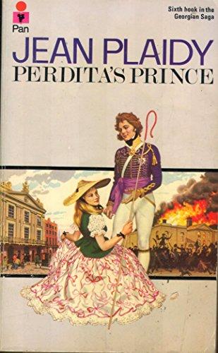 9780330248426: Perdita's Prince (Georgian saga / Jean Plaidy)