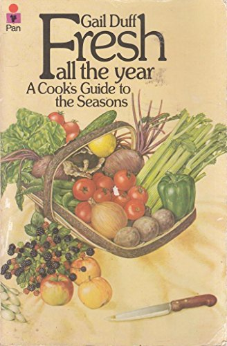 Fresh All the Year: Gail Duff