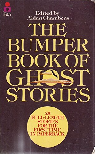 The Bumper Book of Ghost Stories: Aidan Chambers-Editor