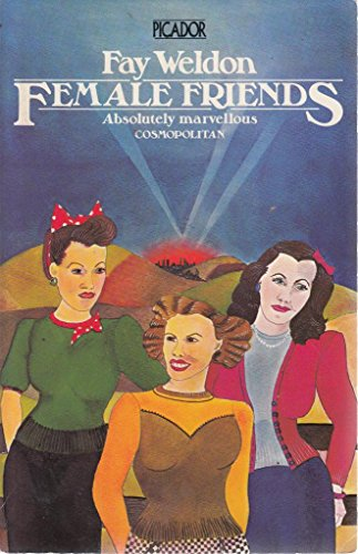 9780330250603: Female Friends (Picador Books)