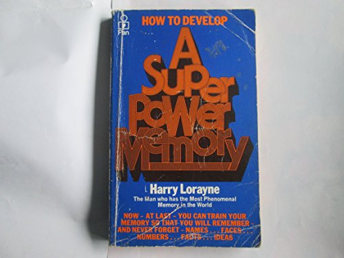 9780330251044: How to Develop a Super-power Memory