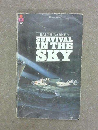 Survival in the Sky: Barker, Ralph