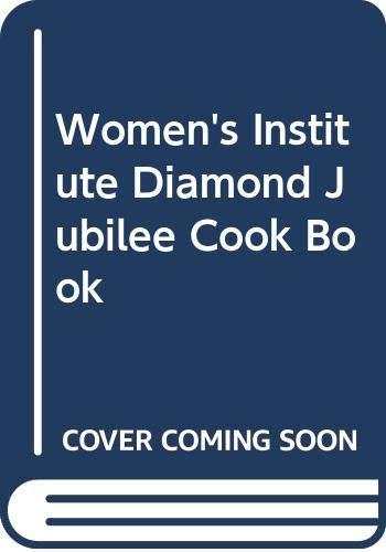 9780330252010: Women's Institute Diamond Jubilee Cook Book