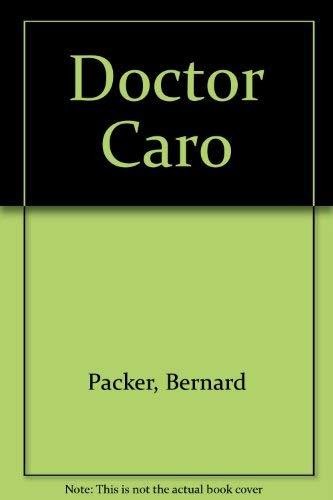 9780330252836: Doctor Caro
