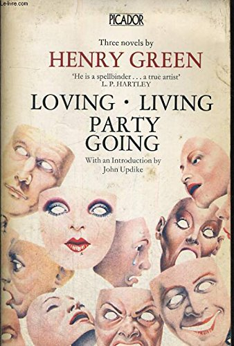 9780330252997: Loving . Living . Party Going (Picador Books)