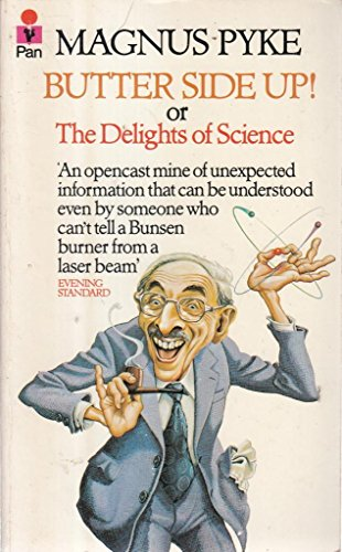 9780330253093: Butter Side Up: Delights of Science