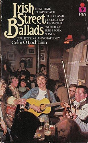 Irish Street Ballads