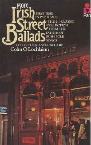 9780330253178: More Irish Street Ballads
