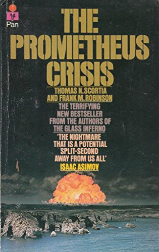 9780330253307: The Prometheus Crisis
