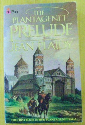 9780330253598: The Plantagenet Prelude (Plantagenet saga/Jean Plaidy)