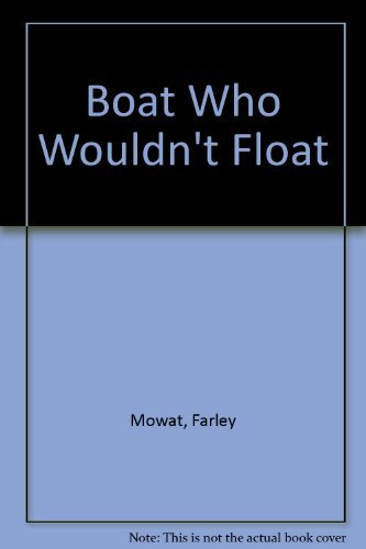9780330253666: The Boat Who Wouldn't Float