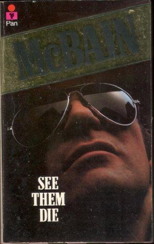 See Them Die: McBain, Ed