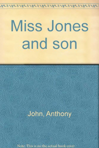 Miss Jones and son (9780330254144) by Anthony John