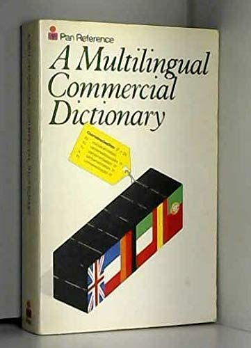 A Multilingual Commercial Dictionary: Isaacs, Edited by Dr. Alan