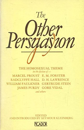 The Other Persuasion: The Homosexual Theme in: Marcel Proust; Radclyffe