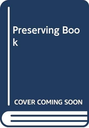 9780330255639: The Preserving Book