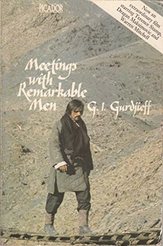 Meetings with Remarkable Men: G.I. Gurdjieff