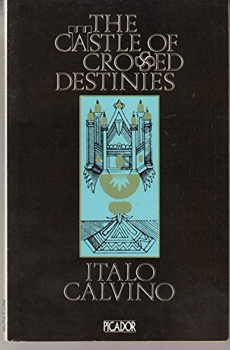 9780330255868: The Castle of Crossed Destinies (Picador Books)