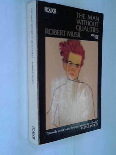The Man Without Qualities, Vol. 1: A: Rober Musil