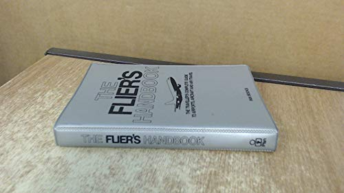 THE FLIERS HANDBOOK The Travellers Complete Guide: Edited by Helen