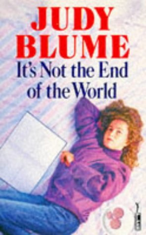 It's Not The End Of The World: JUDY BLUME