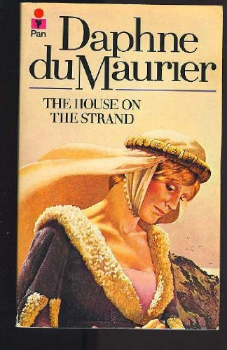 The House on the Strand: Daphne Du Maurier
