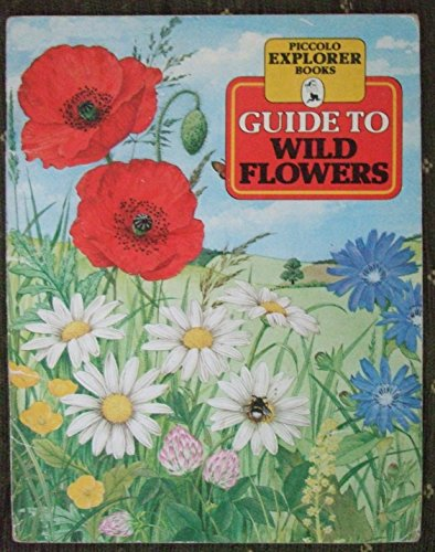 9780330257404: Guide to Wild Flowers (Piccolo Books)