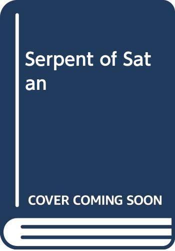 9780330257442: A Serpent of Satan